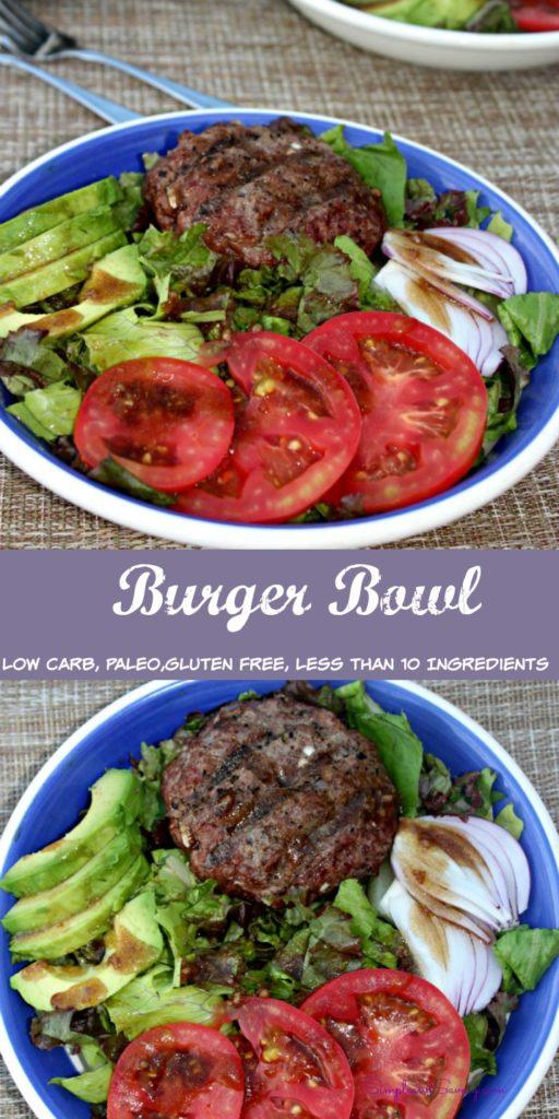 Burger Bowl Low carb, gluten free, paleo less than 10 ingredients