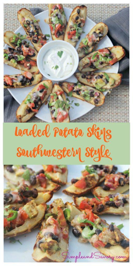 Loaded Potato Skins Southwestern Style #SundaySupper Simpleandsavory.com