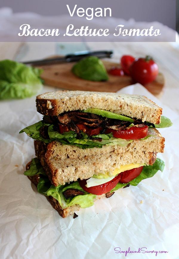 Vegan BLT Bacon Lettuce tomato Simple and Savory
