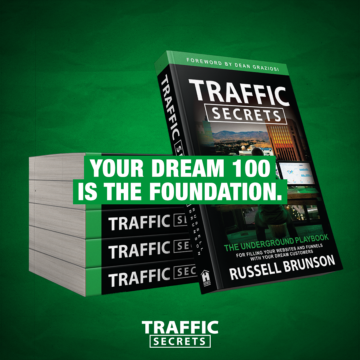 Pictures of several copies of traffic secrets with the workds your dream 100 foundation