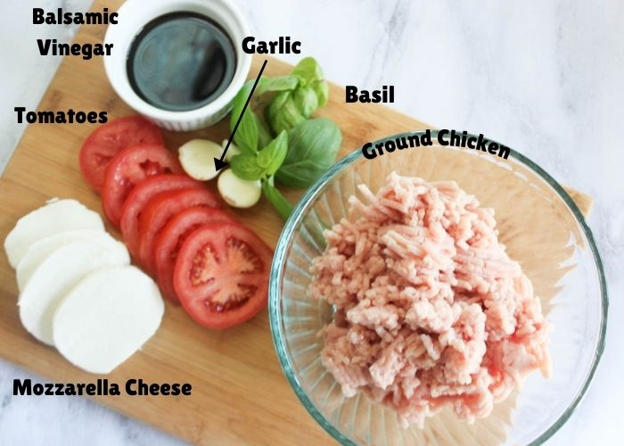 The ingredients: ground chicken, mozzarella cheese, tomatoes, garlic, basil, balsamic vinegar.