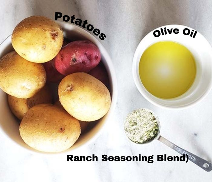 the ingredients: potatoes, oil and ranch seasoning blend
